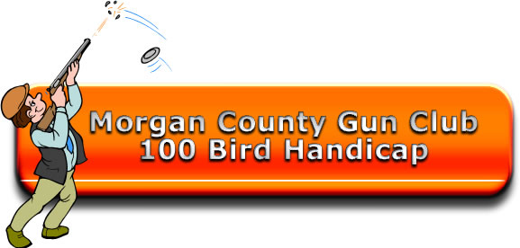 Morgan County 100 Bird Non Registered Handicap